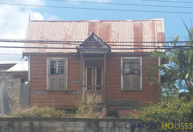 The Traditional Barbadian Chattel House